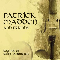Sounds of St Andrews by Patrick Madden and Friends on Apple Music