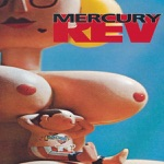Mercury Rev - Meth of a Rockette's Kick