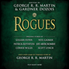 Neil Gaiman (contributor), George R. R. Martin (editor), Gillian Flynn (contributor) & Gardner Dozois (editor) - Rogues (Unabridged) artwork
