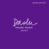 Daslu House Music, Vol. 8 (Radio Dance House Top Hits)