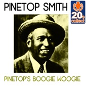 Pinetop Smith - Pinetop's Boogie Woogie (Remastered)