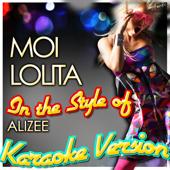 Moi Lolita (In the Style of Alizee) [Karaoke Version]