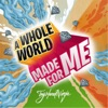 A Whole World Made for Me - Single, TryHardNinja