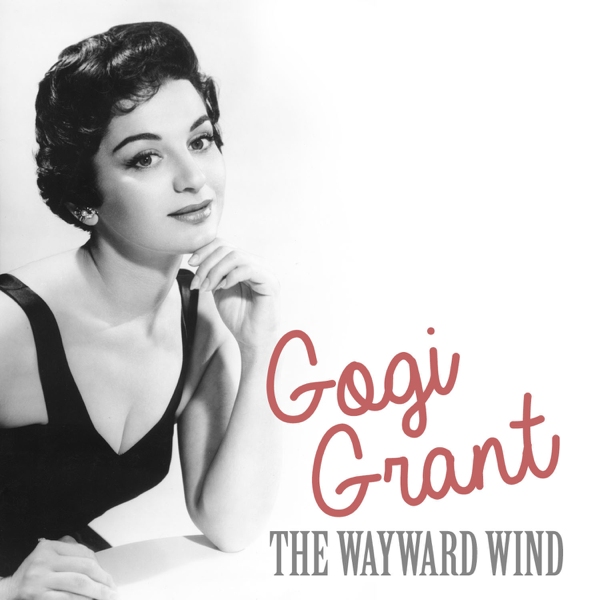 The Wayward Wind - Single by Gogi Grant on Apple Music