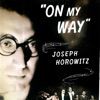 'On My Way': The Untold Story of Rouben Mamoulian, George Gershwin, And Porgy and Bess (Unabridged)