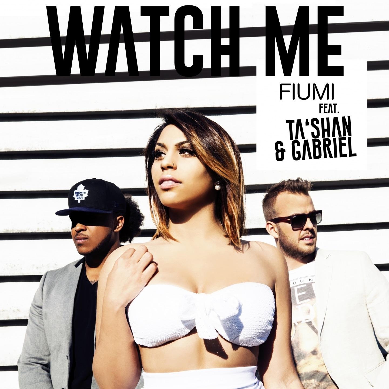 Watch Me (feat. Ta'Shan & Gabriel) - Single