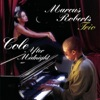 It's All Right With Me - Marcus Roberts Trio