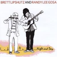 Night and Day by Brett Lipshutz & Randy Lee Gosa on Apple Music