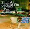 All That I'm Allowed (I'm Thankful) - EP, Elton John