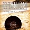 Soundtrack To Summer (feat. Jupiter Project) - Single, Titanium
