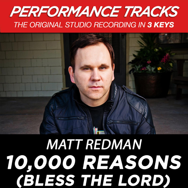 ‎10,000 Reasons (Bless the Lord) [Performance Tracks] - EP by Matt Redman  on iTunes