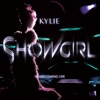 Showgirl - Homecoming (Live), Kylie Minogue