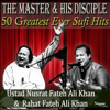 50 Greatest Ever Hits from the Master and His Disciple  Ustad Nusrat Fateh Ali Khan and Rahat Fateh Ali Khan songs