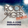 Rock of Ages the Movie: Sing-a-Long Instrumentals (Karaoke Version) - The Rock Of Ages Movie Band