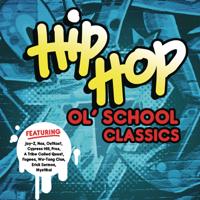 Hip Hop - Ol' School Classics