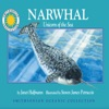 Narwhal: Unicorn of the Sea: Smithsonian Oceanic Collection Book (Unabridged)