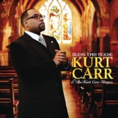 Kurt Carr & The Kurt Carr Singers - Praise and Worship You