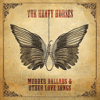 Murder Ballads & Other Love Songs - The Heavy Horses