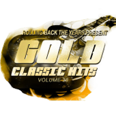 Rolling Back the Years Present - Gold Classic Hits, Vol. 28