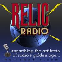 Relic Radio (old time radio) podcast