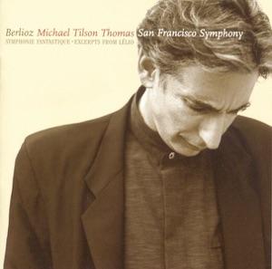 Michael Tilson Thomas & San Francisco Symphony - Symphonie Fantastique, Op. 14: V. Songe D'une Nuit Du Sabbat