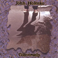 Conversely by John Holenko on Apple Music