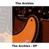 The Archies - EP, The Archies