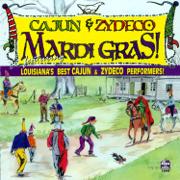 Cajun and Zydeco Mardi Gras - Various Artists - Various Artists