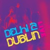 Delhi 2 Dublin Live
