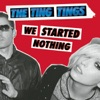 Start:05:46 - Ting Tings - That's Not My Name