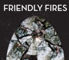 Friendly Fires (Deluxe Version) ジャケット画像
