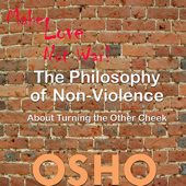 The Philosophy of Non-Violence - EP