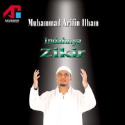 Indahnya Zikir - Muhammad Arifin Ilham - Muhammad Arifin Ilham