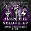 Turn the Volume Up (DMNDZ & Subtronikz Remix) - Single