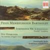Mendelssohn: Symphony No. 3,