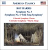 Roy Harris Symphonies Nos 3 and 4 Folksong Symphony