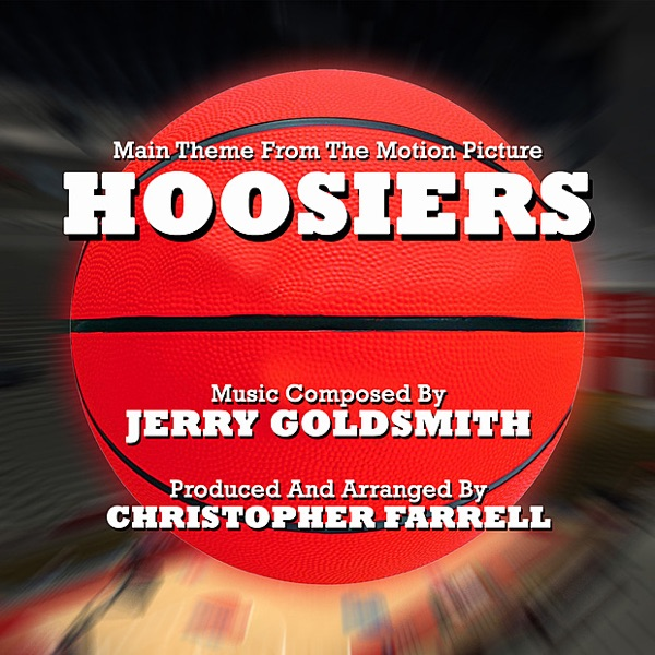 Hoosiers (Main Theme from the Motion Picture)