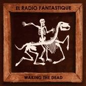 El Radio Fantastique - Ladies & Gentlemen