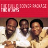 The Full Discover Package The O Jays