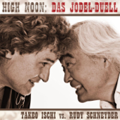 Kirschblüten-Jodler (Takeo Ischi vs. Rudy Schneyder) [High Noon Shoot Out Mix]