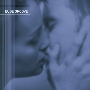 Euge Groove - Another Sad Love Song