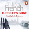 Nicci French - Tuesday's Gone: A Frieda Klein Novel, Book 2 (Unabridged) artwork