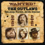 Wanted! The Outlaws - Willie Nelson, Waylon Jennings & Jessi Colter - Willie Nelson, Waylon Jennings & Jessi Colter