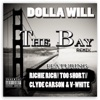 The Bay Remix feat Richie Rich Too hort Clyde Carson V White Single