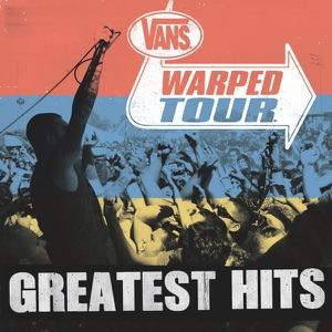 The Vans Warped Tour Greatest Hits