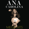 Ana Carolina - Mega Hits: Ana Carolina  arte