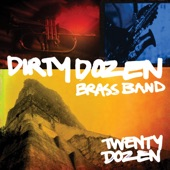Dirty Dozen Brass Band - Tomorrow