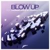 Blow Up Remixes EP