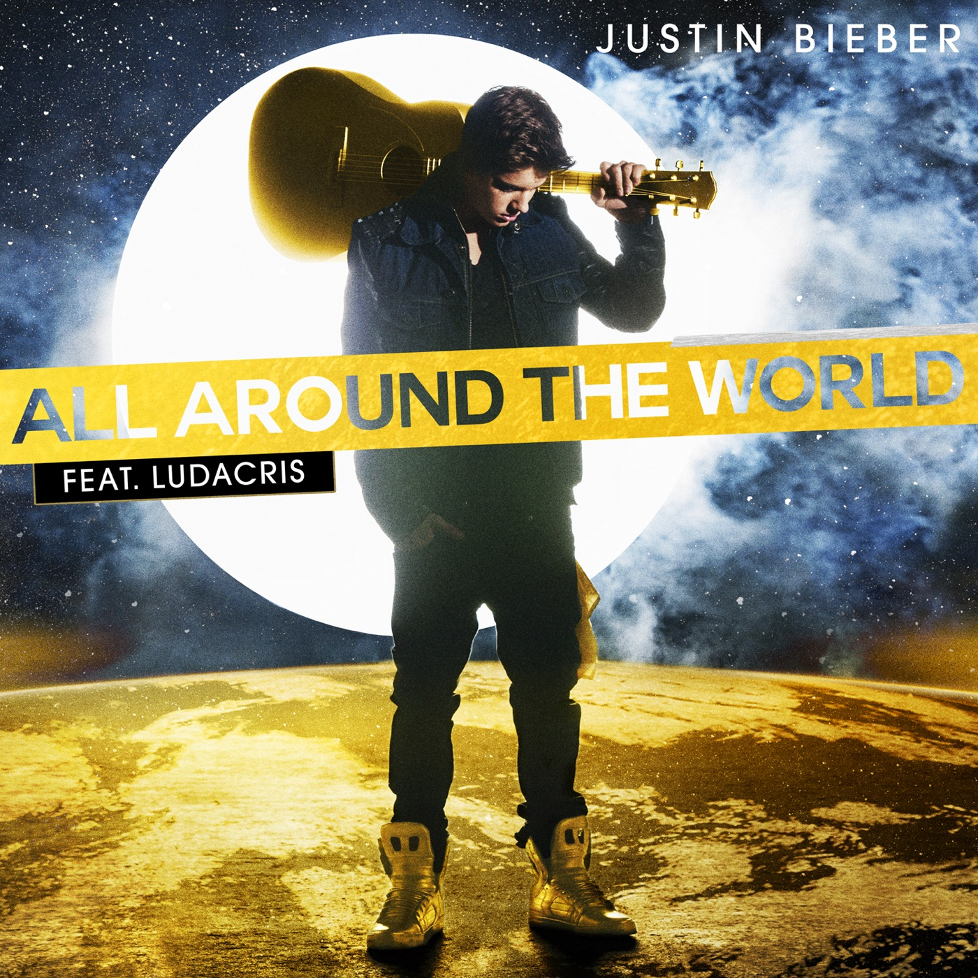Justin Bieber - All Around the World (feat. Ludacris) - Single Cover