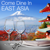 Come Dine in East Asia: Restaurant Dining Experience, Atmospheric Background Music, Instrumental Party